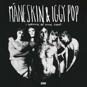 I WANNA BE YOUR SLAVE (with Iggy Pop)