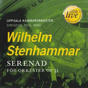 W. STENHAMMAR : Serenade, Op. 31Uppsala- Chamber Orchestra