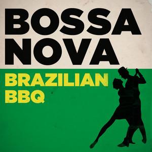 Bossa Nova - Brazilian BBQ