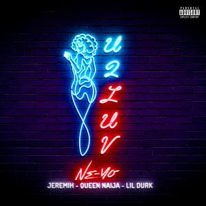 U 2 Luv (Remix Jeremih, Queen Naija, & Lil Durk) cover art