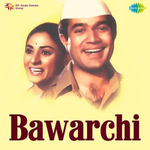 Bawarchi (Original Motion Picture Soundtrack) album