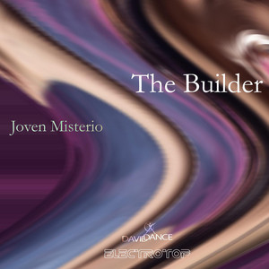 The Builder - Original mix by Joven Misterio