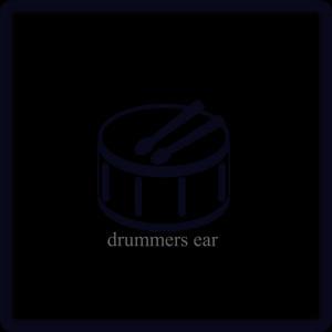 Drummers Ear
