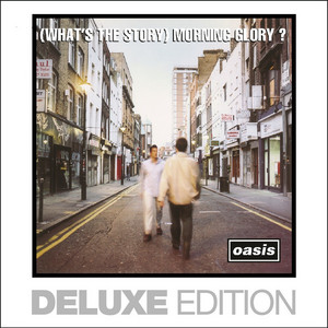 Oasis  (What's The Story) Morning Glory :Replay