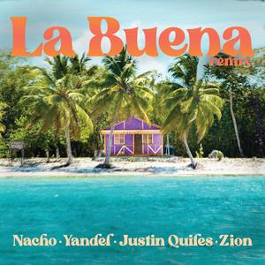 La Buena (Remix)