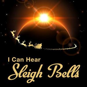 I Can Hear Sleigh Bells album