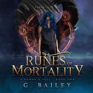 Runes of Mortality - A Reverse Harem Urban Fantasy - A Demon's Fall, Book 2 (Unabridged)