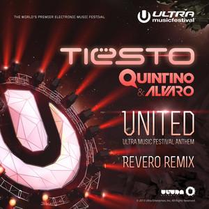United (Ultra Music Festival Anthem) [Revero Remix]