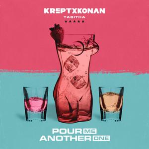 Pour Me Another One by Krept & Konan, Tabitha
