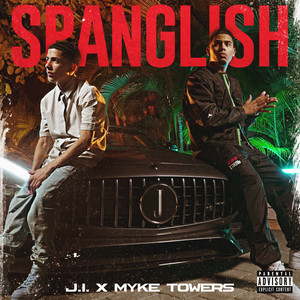 Spanglish (with Myke Towers) by J.I the Prince of N.Y cover art