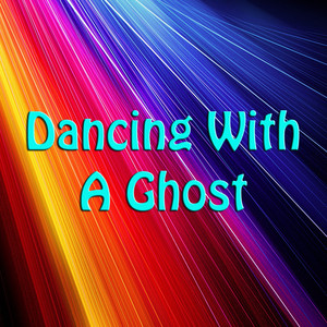 Dancing With A Ghost album
