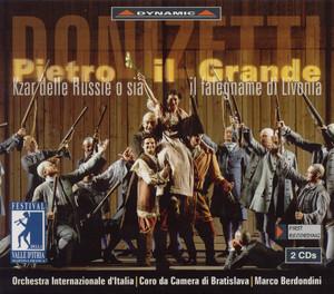 Pietro il grande, czar delle Russie: Act I Scene 11: Agli integerrimi di Baldo, e Bartolo (Chorus, Magistrate) cover art