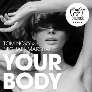 Tom Novy – Your Body (Studio Acapella)