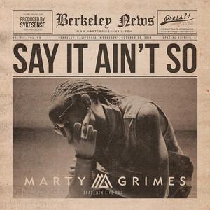 Say It Ain't So (feat. Rex Life Raj)