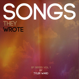 Songs They Wrote EP Series Vol 1 (tribute to Taio Cruz, Chris Brown, Lil Wayne, One Republic, Cee Lo Green & Hunter Hayes)