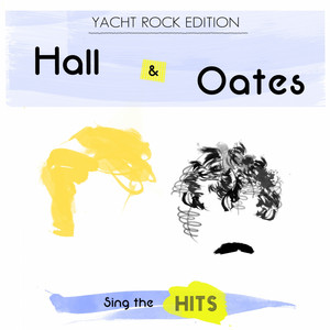 Hall & Oates Sing the Hits: Yacht Rock Edition album