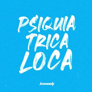 Psiquiatrica Loca