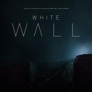 White Wall (Original Soundtrack)