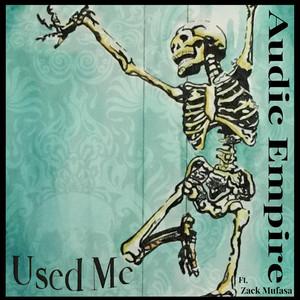 Used Me