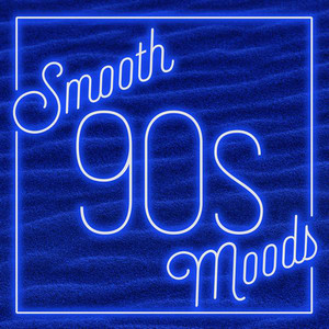 Smooth 90s Moods