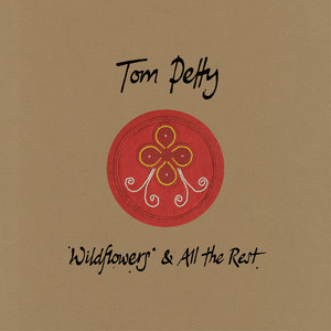 Wildflowers - Home Recording by Tom Petty