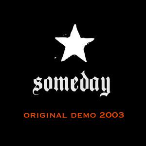Someday (Original Demo 2003)