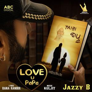 Aaja Bapu - Love U Papa