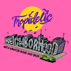 Neighborhood (with Krayzie Bone & Prof)
