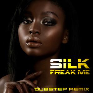 Freak Me (Dubstep Remix)