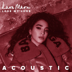 Lose My Love (Acoustic)
