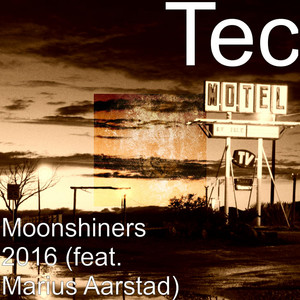 Moonshiners 2016 (feat. Marius Aarstad)