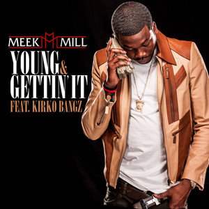 Young & Gettin' It (feat. Kirko Bangz)