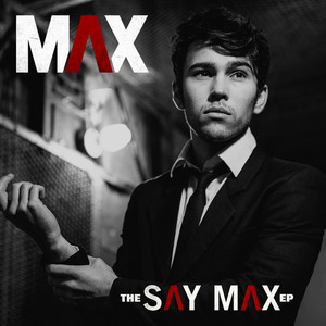 The Say Max - EP
