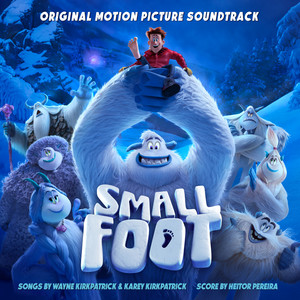 Smallfoot (Original Motion Picture Soundtrack) album