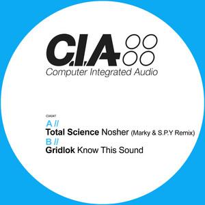 Nosher (Marky & S.P.Y Remix) / Know This Sound