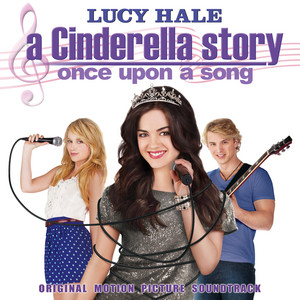 A Cinderella Story: Once Upon A Song (Original Motion Picture Soundtrack) album
