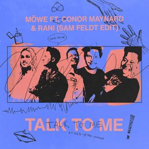 Talk To Me (feat. Conor Maynard & RANI) [Sam Feldt Edit]