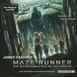 Maze Runner: Die Auserwählten im Labyrinth Hörbuch kostenlos