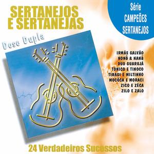 Série Campões Sertanejos: Sertanejos & Sertanejas / 24 Verdadeiros Sucessos (Dose Dupla)