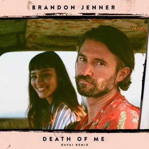 Death Of Me (Davai Remix)