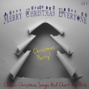 Merry Christmas Everyone - Christmas Party, Vol. 4 album