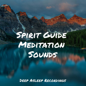 Spirit Guide Meditation Sounds