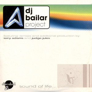 Dj Bailar project - Sound of life