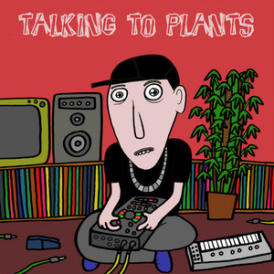 Talking to Plants