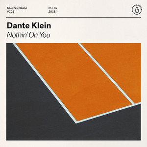 Nothin' On You by Dante Klein