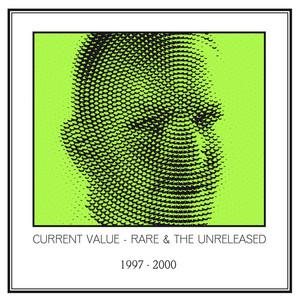 Rare & The Unreleased 1997 - 2000