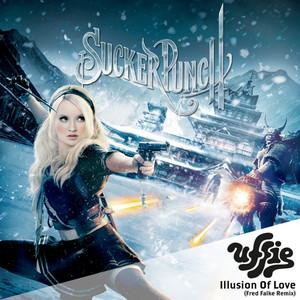 Illusion Of Love (Fred Falke Remix) [Sucker Punch Soundtrack]