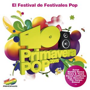 40 Primavera Pop 2015 (El Festival De Festivales Pop)