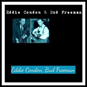 Eddie Condon & Bud Freeman album