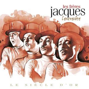 Les frères Jacques- Le siècle d'or: L'entrecôte album